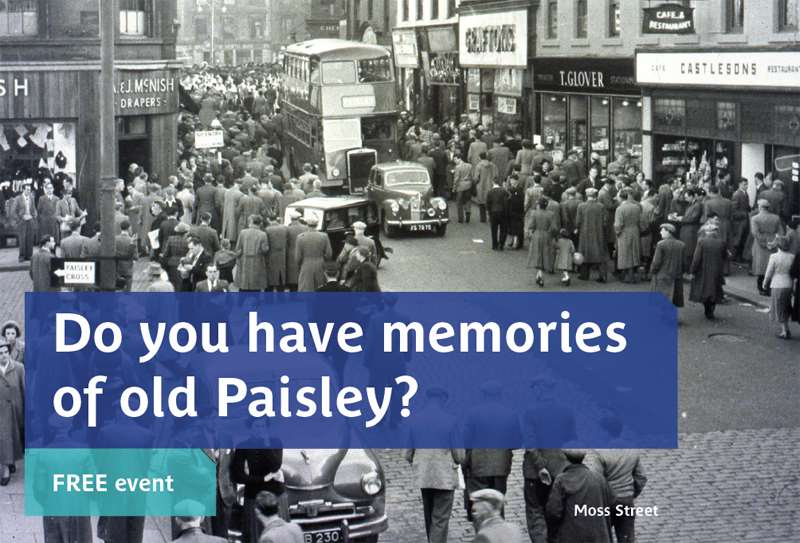 Do you have memories of old Paisley? - Foxbar Library sessions